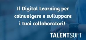 Il-Digital-Learning-per-coinvolgere-e-sviluppare-i-tuoi-collaboratori!